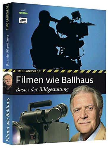 Filmen wie Ballhaus: Basics der Bildgestaltung