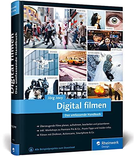 Digital filmen: Das umfassende Handbuch