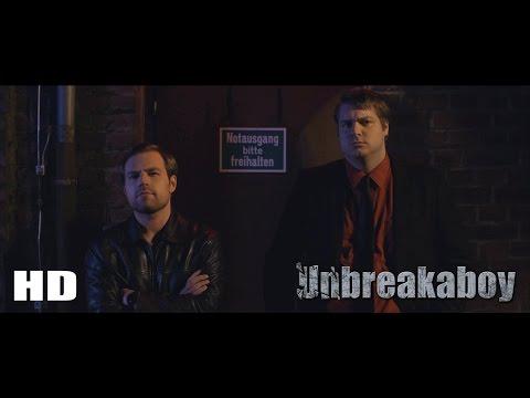 Unbreakaboy - Abstieg in den Untergrund