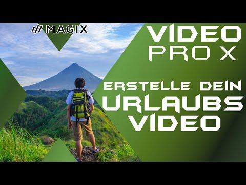 Urlaubs Video erstellen ganz einfach - MAGIX VIDEO PRO X 12 - Anfänger Guide Tutorial Deutsch