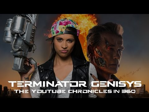 Terminator Genisys: The YouTube Chronicles in 360