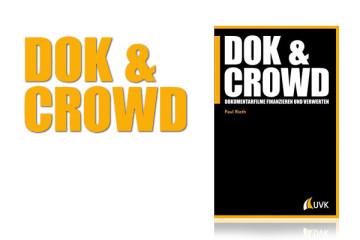 DOK & CROWD - Dokumentarfilme finanzieren und verwerten (UVK-Verlag) | Buchvorstellung von FilmMachen.de